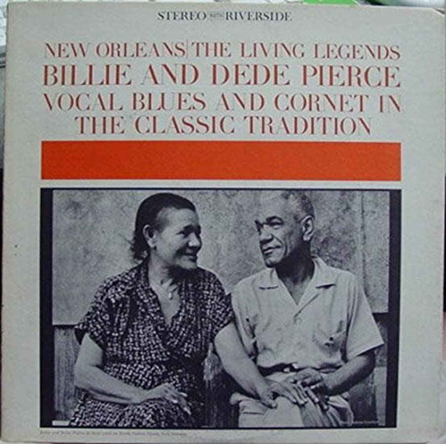 BILLIE & DEDE PIERCE Vocal Blues & Cornet In The Classic Tradition vinyl record