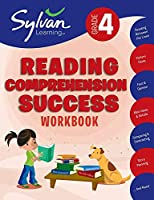4th Grade Reading Comprehension Success Workbook: Reading Between the Lines, Picture Clues, Fact and Opinion, Main Ideas and Details, Comparing and Contrasting, Story Planning, and More (Sylvan Language Arts Workbooks)