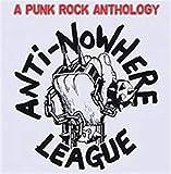 Songtexte von Anti-Nowhere League - The Punk Rock Anthology