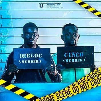 Murder (feat. Cinco)