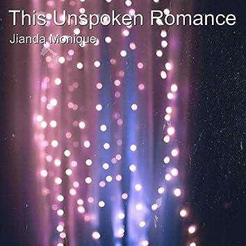 This Unspoken Romance