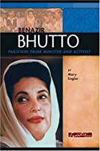 Benazir Bhutto: Pakistani Prime Minister and Activist (Signature Lives: Modern World)
