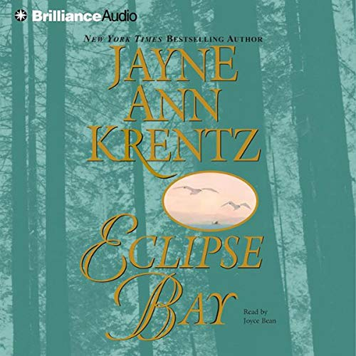 Eclipse Bay     Eclipse Bay Series, Book 1              By:                                                                                                                                 Jayne Ann Krentz                               Narrated by:                                                                                                                                 Joyce Bean                      Length: 5 hrs and 54 mins     8 ratings     Overall 4.1