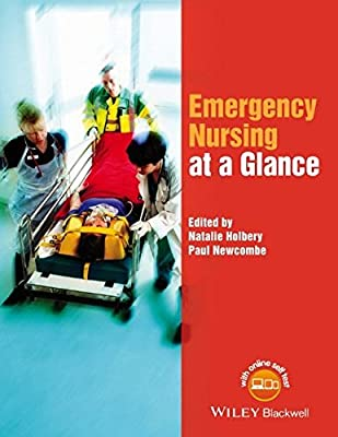 Emergency Nursing at a Glance (At a Glance (Nursing and Healthcare)) from Wiley–Blackwell