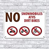 Uptell Personalized Metal Signs for Outdoors No Snowmobiles Atvs Dirt Bikes Campground Signs Metal Sign 8 X 12 Inch