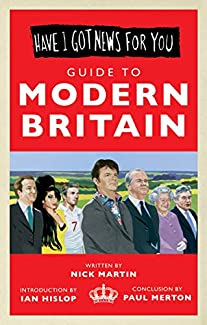 Have I Got News For You - Guide To Modern Britain