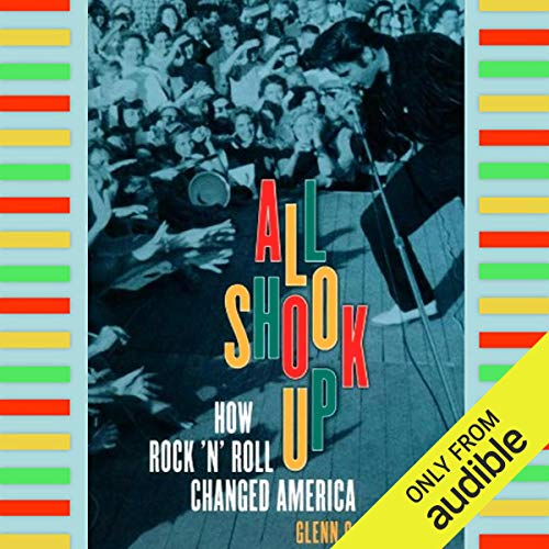 All Shook Up     How Rock 'n' Roll Changed America              Written by:                                                                                                                                 Glenn C. Altschuler                               Narrated by:                                                                                                                                 Jack Garrett                      Length: 9 hrs and 20 mins     Not rated yet     Overall 0.0