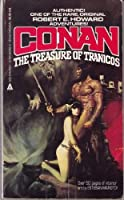 Conan: The Treasure of Tranicos 0441822460 Book Cover