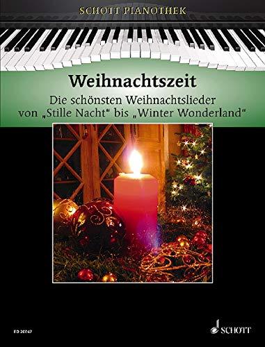Weihnachtszeit: Die schönsten Weihnachtslieder von