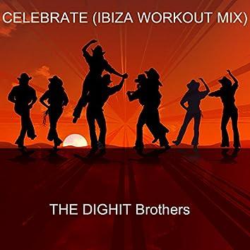 Celebrate (Ibiza Workout Mix)