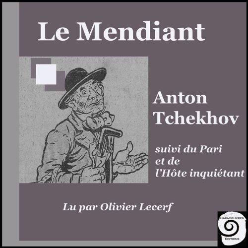 Le Mendiant, suivi du Pari et de l'Hôte inquiétant audiobook cover art