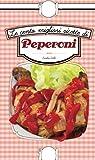 le cento migliori ricette di peperoni