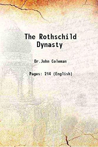 The Rothschild Dynasty [Hardcover]