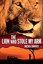 Best The Lion Who Stole My Arm[LION WHO STOLE MY ARM][Hardcover] Review