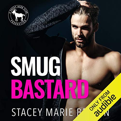 Smug Bastard audiobook cover art