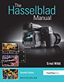 The Hasselblad Manual: A Comprehensive Guide to the System