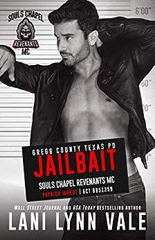 Jailbait (Souls Chapel Revenants MC Book 3) by [Lani Lynn Vale]