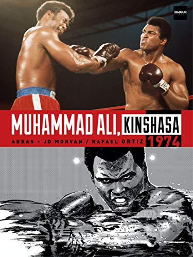 Compare Textbook Prices for Muhammad Ali, Kinshasa 1974  ISBN 9781787736207 by Morvan, Jean-David,Ortiz, Rafael,Abbas