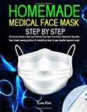 HOMEMADE MEDICAL FACE MASK: How to made 15 Minutes Double-Side Easy Medical Face Mark From Fabric Washable, Reuseable with filter Pocket Sewing Pattern. (Respiratory Diseases)