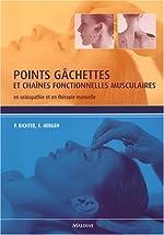 Points gâchettes et chaînes fonctionnelles musculaires - En ostéopathie et en thérapie manuelle de Philipp Richter