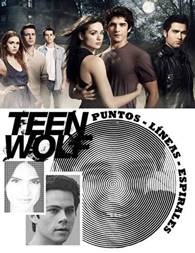 Teen Wolf Puntos Líneas Espirales: Libro para Colorear para Adultos