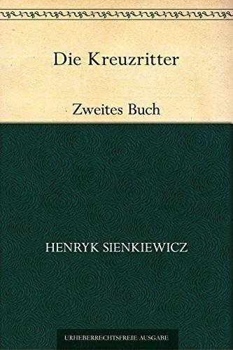 Die Kreuzritter. Zweites Buch