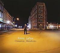 Cimarron Manifesto by JIMMY LAFAVE (2007-05-08)