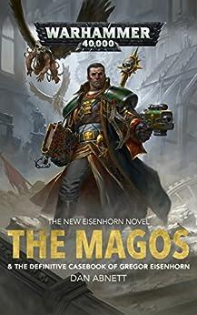 The Magos (Eisenhorn Book 4) by [Dan Abnett]