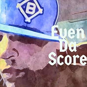 Even da Score