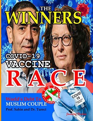 THE WINNERS: Covid-19 Vaccine: Prof Sahin and Dr. Tureci (English Edition)