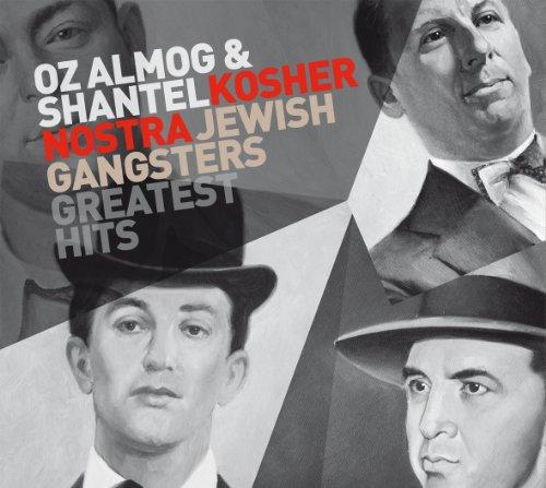 Kosher Nostra Jewish Gangsters Greatest Hits