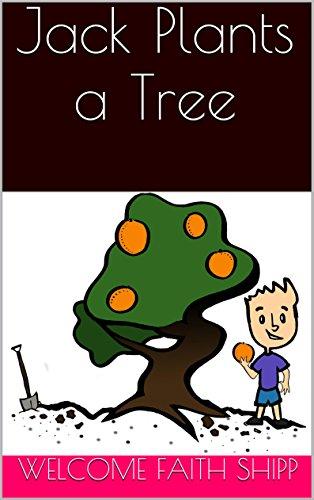 Jack Plants a Tree (English Edition)