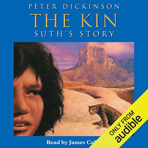 The Kin     Suth's Story              By:                                                                                                                                 Peter Dickinson                               Narrated by:                                                                                                                                 James Callis                      Length: 3 hrs and 45 mins     1 rating     Overall 5.0