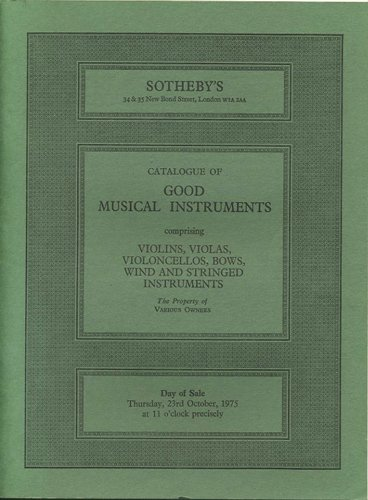 Catalogue of Good Musical Instruments comprising Violins, Violas, Violoncellos, Bows, Woodwind, Brasswind, Stringed Instruments and Books. Thursday, 23rd October, 1975.