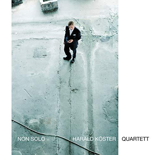 Non Solo / Harald Köster Quartett