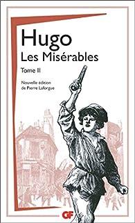 Les Misérables, tome 2/2  par Victor Hugo