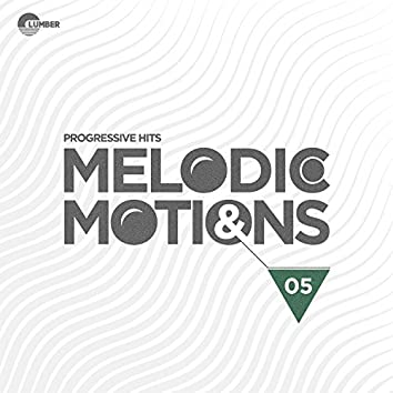 Melodic & Motions, Vol. 05