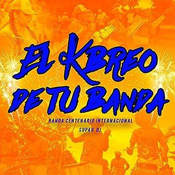 El Kbreo de tu Banda