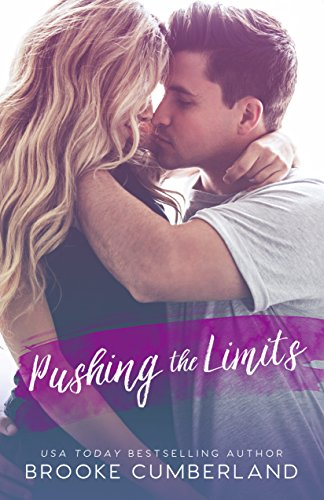 Pushing the Limits: A Student/Teacher Romance Standalone