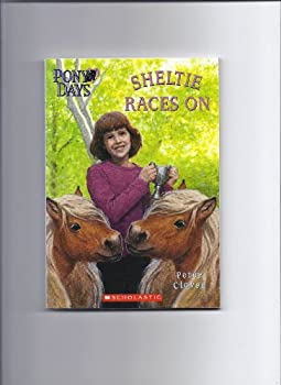 Sheltie Races On (Pony Days) 0439801540 Book Cover