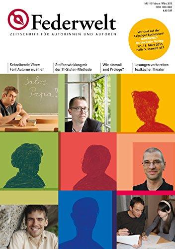 Federwelt 110, 01-2015: Zeitschrift für Autorinnen und Autoren (German Edition)