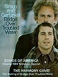 Simon & Garfunkel: Bridge over Troubled Water