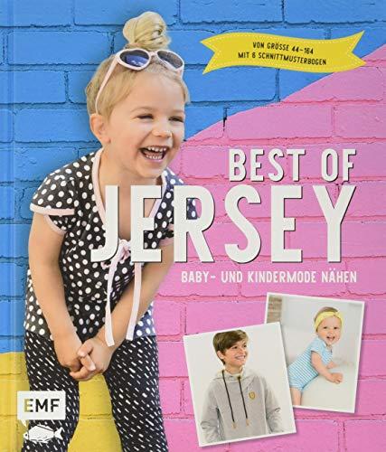 Best of Jersey – Baby- und Kindermode nähen: Von Größe 44–164 – Mit 6 Schnittmusterbogen
