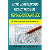 Latest McAfee Certified Product Specialist – NSP (MA0-101) Exam Guide: 90 Practice Questions And Verified Answers