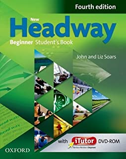 New Headway: Beginner Fourth Edition: Student's Book and iTutor Pack by Soars. Liz ( 2013 ) Paperback