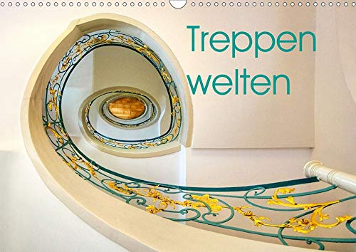 Treppenwelten (Wandkalender 2021 DIN A3 quer): Das Leben ist ein immerwährendes Auf und Ab (Monatskalender, 14 Seiten ) (CALVENDO Orte)