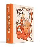 Maison Mari: reis door het jaar in 54 diners, kleine geschiedenissen en grote gerechten, van soezen en mousses tot croquettes, tartelettes & bonbons