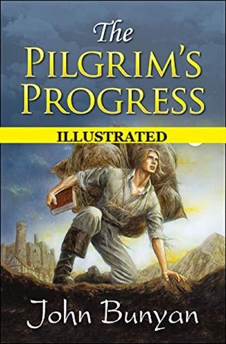 The Pilgrim's Progress Illustrated (English Edition)