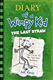 The Last Straw (Diary of a Wimpy Kid) by Jeff Kinney (2009-06-30) - Amulet Books - 30/06/2009