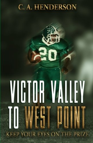 Victor Valley to West Point: Keep Your Eyes on the Prize